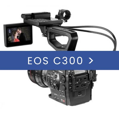 Canon C300 & Accessories